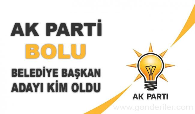 AK Parti Bolu belediye başkan adayı kim oldu?