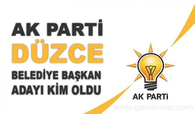 AK Parti Duzce belediye başkan adayı kim oldu?