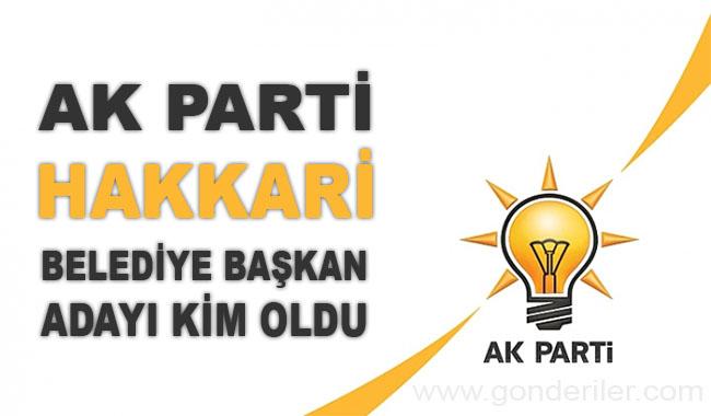 AK Parti Hakkari belediye başkan adayı kim oldu?