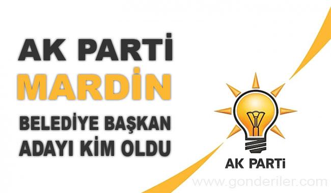 AK Parti Mardin belediye başkan adayı kim oldu?