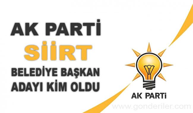 AK Parti Siirt belediye başkan adayı kim oldu?