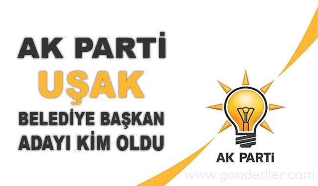 AK Parti Usak belediye başkan adayı kim oldu?