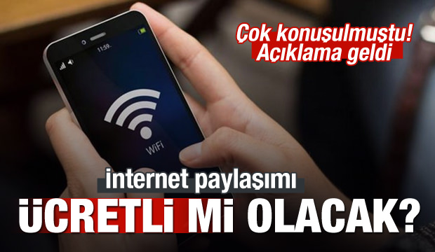 Mobil internet paylaşımında ek ücret olacak mı olmayacak mı açıklama geldi?