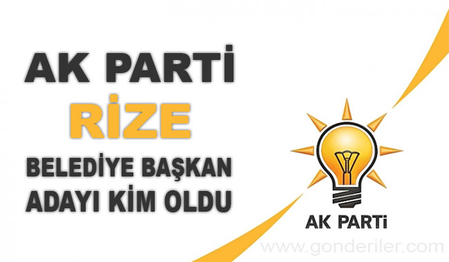 AK Parti Cayeli belediye başkan adayı kim oldu?