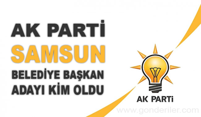AK Parti Yakakent belediye başkan adayı kim oldu?
