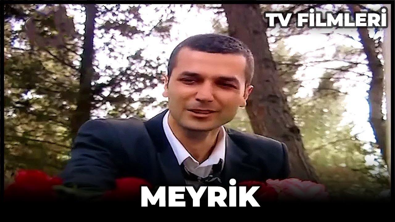 Meyrik Filmi Kanal 7 izle
