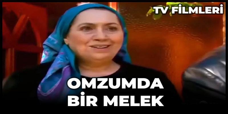 Omzumda Bir Melek Filmi Kanal 7 izle